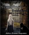 Symbiose (Schicksal) (German Edition) - Andrea Brunner-Huysamen