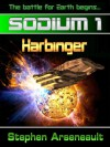 SODIUM:1 Harbinger - Stephen Arseneault