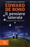 Il pensiero laterale - Edward De Bono