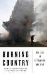 Burning Country: Syrians in Revolution and War - Robin Yassin-Kassab, Leila Al-Shami