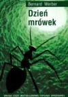Dzień mrówek - Bernard Werber