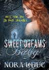 Sweet Dreams, Baby - Bev Katz Rosenbaum, Nora LeDuc, Patti Roberts
