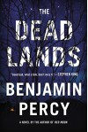 The Dead Lands: A Novel - Benjamin Percy