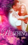 Reaching For You (Anything For You) (Volume 2) - Faleena Hopkins