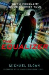 The Equalizer: A Novel - Michael Sloan