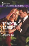 Tempting Target (Dangerous in Dallas) - Addison Fox