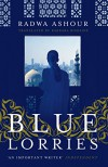 Blue Lorries - Radwa Ashour, Barbara Romaine