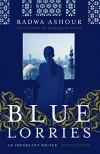 Blue Lorries - Radwa Ashour, Barbara Romaine