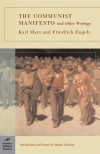 The Communist Manifesto and Other Writings - Karl Marx, Friedrich Engels, Martin Puchner