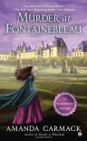 Murder at Fontainebleau (An Elizabethan Mystery) - Amanda Carmack