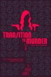 Transition to Murder (A Bobbi Logan Crime Novel) - Renee James