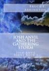 Josh Anvil and the Gathering Storm - Yong Lin Tan, John R. Albers, Bruce E. Arrington