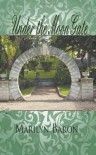 Under the Moon Gate - Marilyn Baron