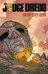 Judge Dredd: Mega-City Zero Vol. 1 (Judge Dredd (2015-2016)) - Erick Freitas, Ulises Farinas, Ulises Farinas, Dan McDaid