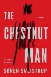The Chestnut Man - Søren Sveistrup