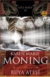 Rüya Ateşi  - Karen Marie Moning