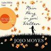 Mein Herz in zwei Welten (Lou Clarke 3) - Argon Verlag, Jojo Moyes, Luise Helm