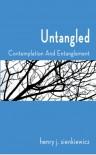 Untangled - Henry J. Sienkiewicz