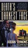 Death's Darkest Face - Julian Symons