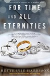 For Time and All Eternities (A Linda Wallheim Mystery) - Mette Ivie Harrison
