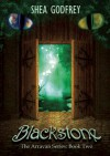 Blackstone: The Arravan Series: Book Two - Shea Godfrey