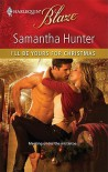 I'll Be Yours for Christmas (Harlequin Blaze, #584) - Samantha Hunter