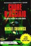 Cuore d'acciaio - Susanna Bini, Michael Swanwick