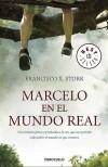 Marcelo en el mundo real - Francisco X. Stork