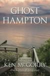Ghost Hampton (Volume 1) - Ken McGorry