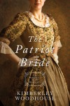 The Patriot Bride - Kimberley Woodhouse