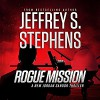Rogue Mission - Jeffrey S. Stephens