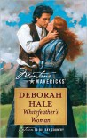Whitefeather's Woman - Deborah Hale