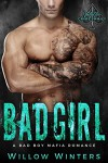 Bad Girl: Valetti Crime Family (A Bad Boy Mafia Romance) - Willow Winters