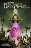 Jim Henson's The Power of the Dark Crystal Vol. 1 - Simon Spurrier, Jim Henson, Kelly Matthews, Nichole Matthews