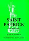 Saint Patrick, A.D. 493-1993 (Studies in Celtic History) - David N. Dumville