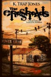 The Crossroads: A Collection of Narrative Horror - K. Trap Jones