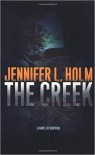 The Creek - Jennifer L. Holm