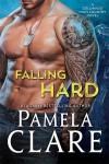 Falling Hard - Pamela Clare