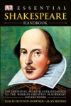 Essential Shakespeare Handbook - L. Dunton-Downer, Alan Riding