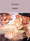 Fedro (o de la Belleza) - Platón, Patricio de Azcárate