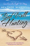 Bad Will Hunting (Seven Exes series Book 2) - Heather Wardell