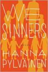 We Sinners - Hanna Pylväinen