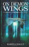 On Demon Wings - Karina Halle