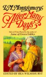 After Many Days: Tales of Time Passed - Rea Wilmshurst, L.M. Montgomery