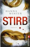 Stirb - Hanna Winter