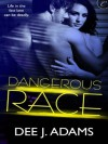 Dangerous Race (Adrenaline Highs, #1) - Dee J. Adams
