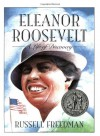 Eleanor Roosevelt: A Life of Discovery - Russell Freedman