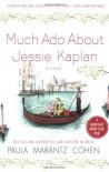 Much Ado About Jessie Kaplan - Paula Marantz Cohen