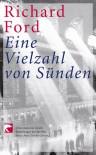 Eine Vielzahl Von Sünden - Richard Ford, Frank Heibert