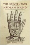 The Reinvention of the Human Hand -